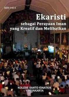 Seri-IHS-4-Ekaristi-sebagai-Perayaan-Iman-yang-Kreatif-dan-Melibatkan